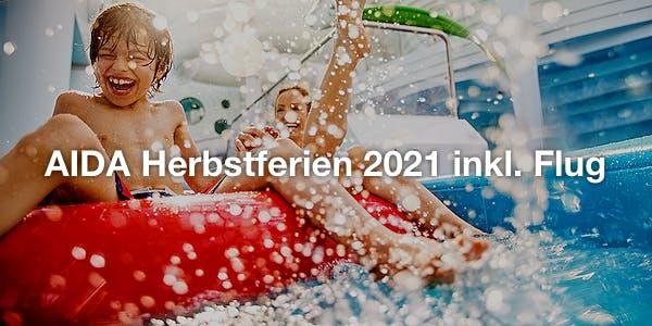 AIDA Herbstferien 2021 inkl. Flug