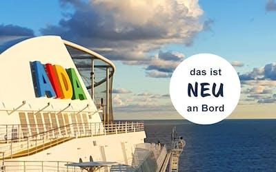Urlaub auf AIDA - Das ist neu!
