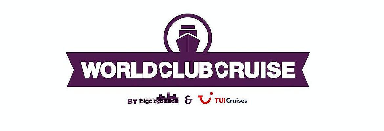 World Club Cruise 2 by BigCityBeats & TUI Cruises - Jetzt buchbar!