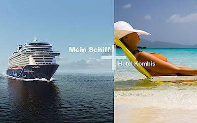 Mein Schiff + Hotel Kombis